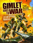 Gimlet Goes To War