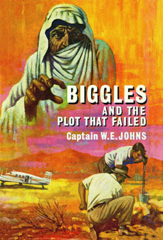 Biggles and the Plot That Failed
