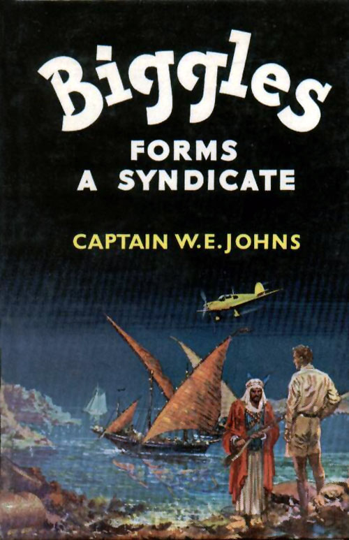 Biggles Forms a Syndicate - Cover of 69-01