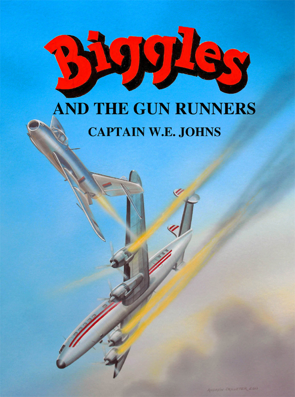 Biggles and the Gun Runners - Cover of 87-07